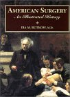 American Surgery: An Illustrated History