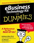 Ebusiness Technology Kit for Dummies [With CDROM]