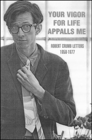 Your Vigor for Life Appalls Me: Collected Letters (1956-1972)