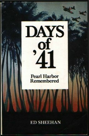 Days of Forty-One by Ed Sheehan