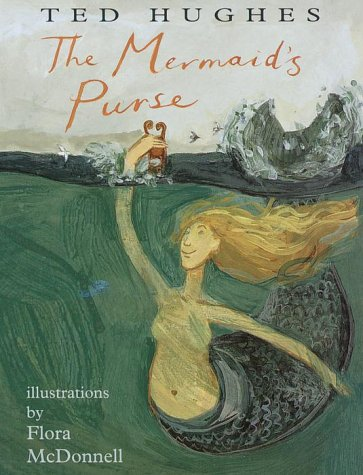 The Mermaid's Purse: poems by Ted Hughes