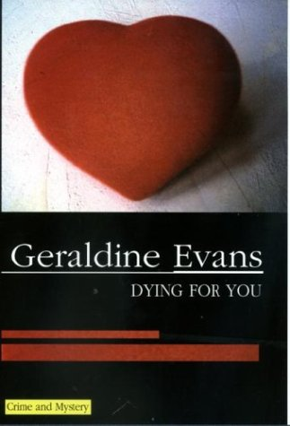 Dying for You by Geraldine Evans