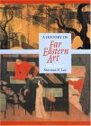History of Far Eastern Art, A (Trade Version) (5th Edition)