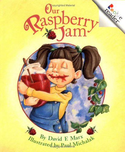 Our Raspberry Jam by David F. Marx