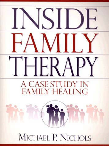 Inside Family Therapy by Michael P. Nichols