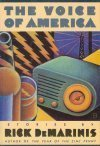 The Voice Of America by Rick DeMarinis