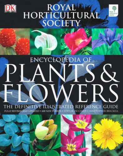Rhs Encyclopedia Of Plants And Flowers By Christopher