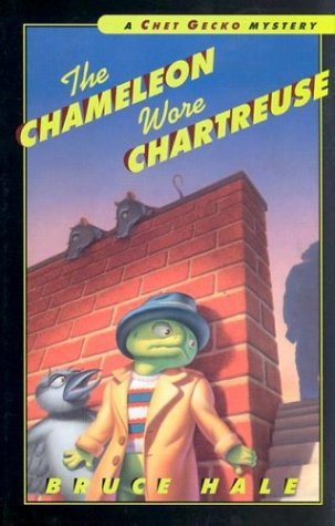 The Chameleon Wore Chartreuse: A Chet Gecko Mystery
