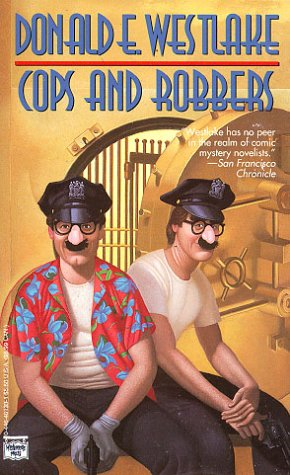 Cops And Robbers by Donald E. Westlake
