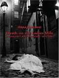 """Death On The Ladies Mile: A """"Gaslight And Shadows"""" Mystery"""