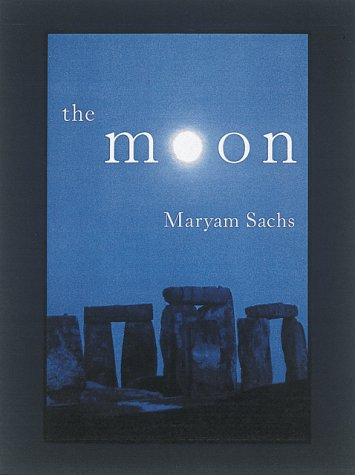 The Moon by Maryam Sachs