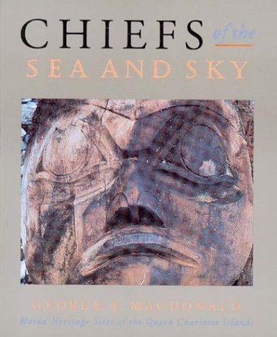 Chiefs Of The Sea And Sky by George F. MacDonald