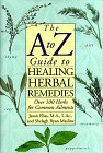 A to Z Guide to Healing Herbal Remedies