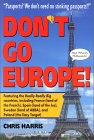 Don't Go Europe!