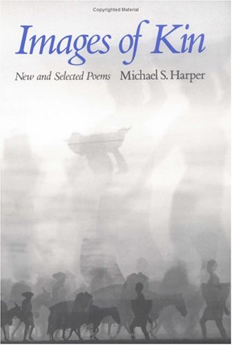 Images of Kin by Michael S. Harper