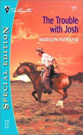 The Trouble With Josh by Marilyn Pappano