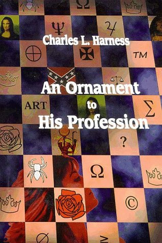 Ornament to His Profession by Charles L. Harnes