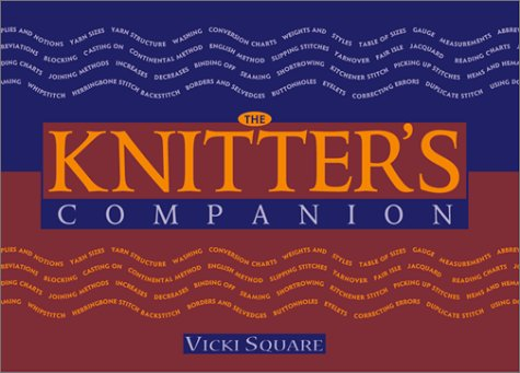 The Knitter's Companion (Companion by Vicki Square