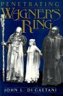 Penetrating Wagner's Ring: An Anthology