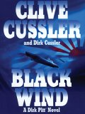 Black Wind: A Dirk Pitt Novel