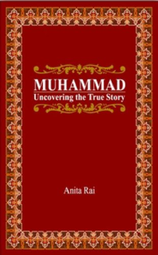 Muhammad: Uncovering The True Story