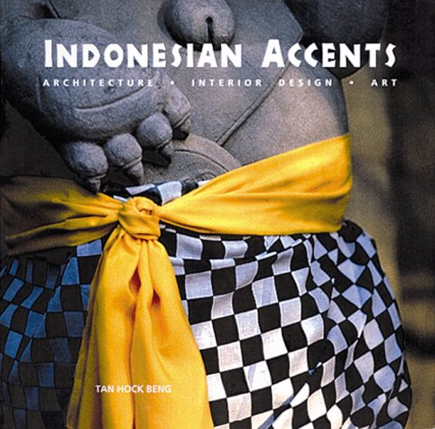 Indonesia Accents by Tan Hock Beng