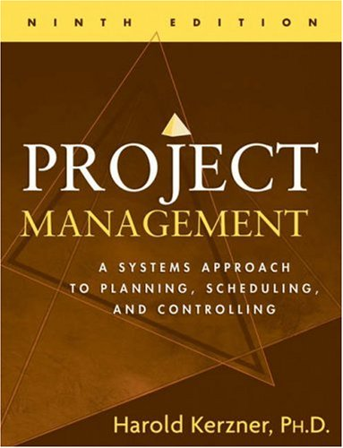 systems approach in project management Project management: a systems approach to planning, scheduling, and  controlling (eleventh edition) is the latest edition of a popular pm,.