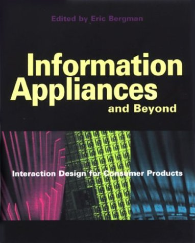 Information Appliances and Beyond by Eric Bergman