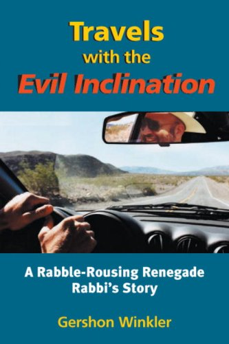 Travels with the Evil Inclination by Gershon Winkler