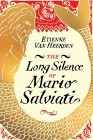 The Long Silence of Mario Salviati