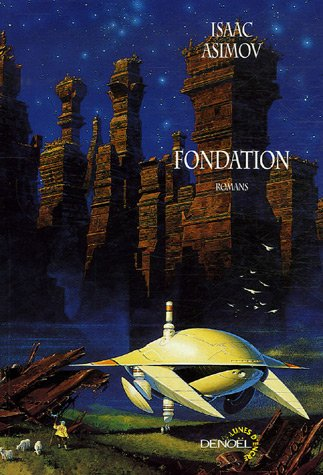 Free download Fondation: Le Cycle De Fondation 1/2 (Foundation (Publication Order) #1-3) by Isaac Asimov PDF
