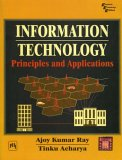 Information Technology: Principles And Applications