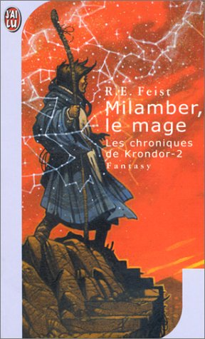 Milamber, le Mage by Raymond E. Feist