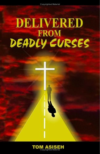Delivered From Deadly Curses