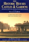 Historic Houses, Castles And Gardens: The Original Guide To The Treasures Of Great Britain &amp; Ireland (Historic Houses, Castles And Gardens. Great Britain And Ireland, 2001)