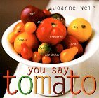 You Say Tomato by Joanne Weir