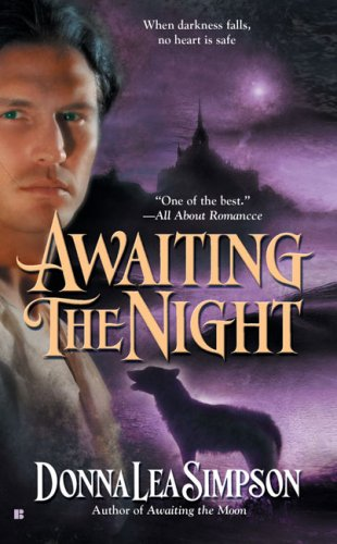 Awaiting the Night by Donna Lea Simpson