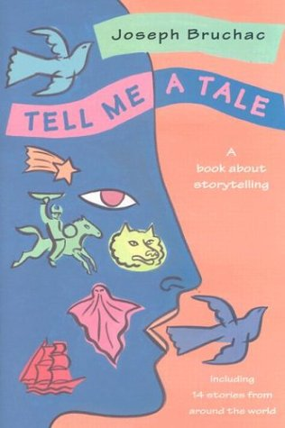Tell Me a Tale by Joseph Bruchac
