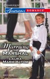 Marrying the Marshal by Laura Marie Altom