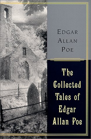 The Collected Tales by Edgar Allan Poe