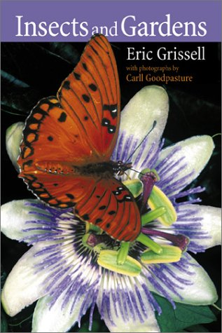 Insects and Gardens by Eric Grissell