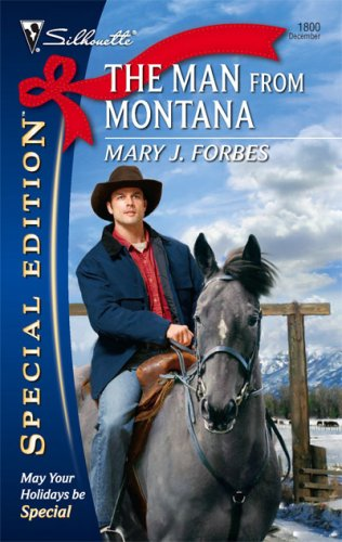 The Man from Montana by Mary J. Forbes