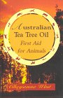Australian Tea Tree Oil: First Aid For Animals