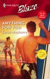 Anything for You (Harlequin Blaze, #278)