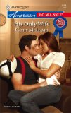 His Only Wife (Harlequin American Romance #1168)