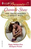 The Frenchman's Captive Wife by Chantelle Shaw
