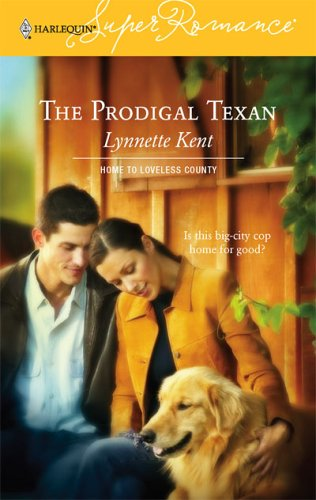 The Prodigal Texan by Lynnette Kent