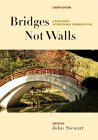 Bridges Not Walls: A Book About Interpersonal Communication
