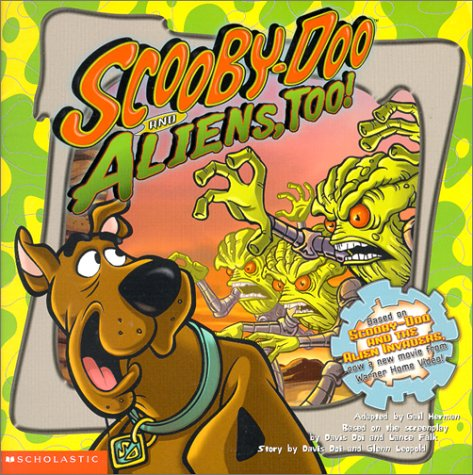 Scooby-Doo and Aliens, Too!