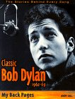 Classic Bob Dylan, 1962 1969: My Back Pages